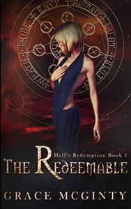 The Redeemable: The Complete Novel: Parts One-Four