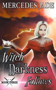 Witch Darkness Follows