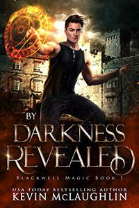 By Darkness Revealed: A military academy urban fantasy series.