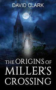 The Origins of Miller's Crossing