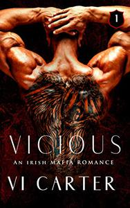 Vicious: An Irish Mafia Romance