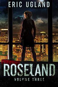 Roseland: Volume Three