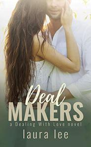 Deal Makers: A Brother's Best Friend Romance