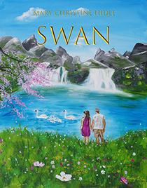 Swan: Mary-Christine Hidle
