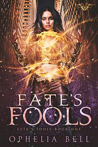 Fate's Fools: A Reverse Harem Romance
