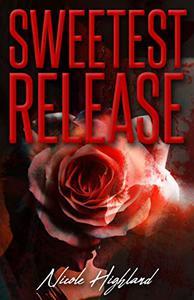 Sweetest Release