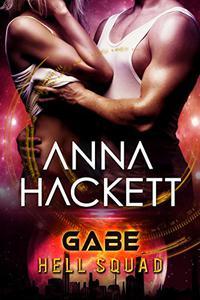 Gabe: Scifi Alien Invasion Romance