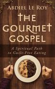 The Gourmet Gospel