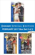 Harlequin Special Edition February 2017 Box Set 2 of 2: His Pregnant Courthouse Bride\The Cook's Secret Ingredient\How to Steal the Lawman's Heart