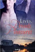 Public Lives, Private Pleasures