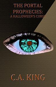 The Portal Prophecies: A Halloween's Curse