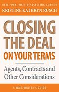 Closing the Deal...on Your Terms: Agents, Contracts and Other Considerations