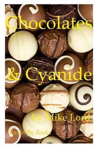 Chocolates and Cyanide