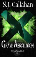 Grave Absolution: A Dark Supernatural Suspense Novel
