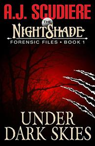 The NightShade Forensic Files: Under Dark Skies