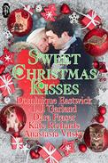 Sweet Christmas Kisses: A Sweet Holiday Anthology