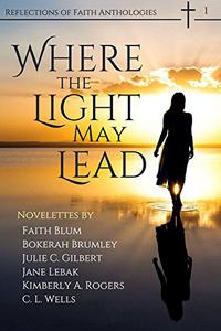 Where the Light May Lead