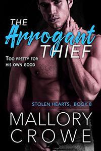 The Arrogant Thief