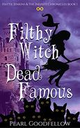 Filthy Witch and Dead Famous