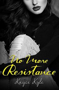 No More Resistance : Soul Shifterz MC Book 2