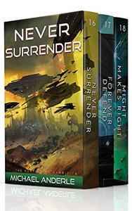 The Kurtherian Gambit Omnibus 06 - The Fans Version: Never Surrender - Forever Defend - Might Makes Right