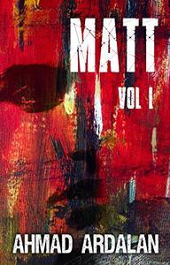 Matt Vol I: