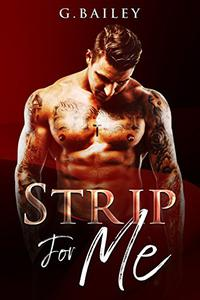 Strip For Me: Part Two