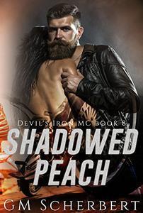 Shadowed Peach: Devil's Iron MC Book 8