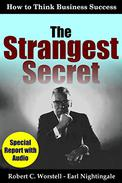 The Strangest Secret: How to Think Business Success