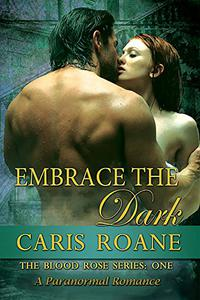 Embrace the Dark: A Paranormal Romance