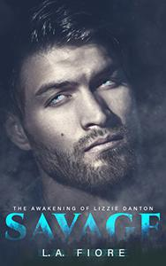 Savage: The Awakening of Lizzie Danton