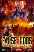 False Gods: From the World of the Federal Witch Series