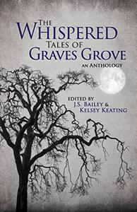 The Whispered Tales of Graves Grove