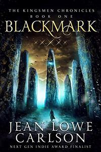 Blackmark (The Kingsmen Chronicles #1): An Epic Fantasy Adventure Sword and Highland Magic
