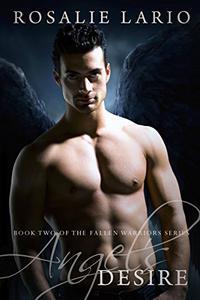 Angel's Desire: a Paranormal Romance Novel