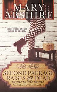 Second Package Raises the Dead: Warren Antiques Vol. 2