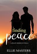 Finding Peace: A Peace Series Novella