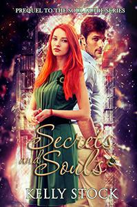 Secrets and Souls: Prequel to The Soul Guide - A Bertram and Mellissa Novella