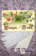 Vivien and Rose