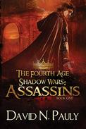 The Fourth Age Shadow Wars: Assassins