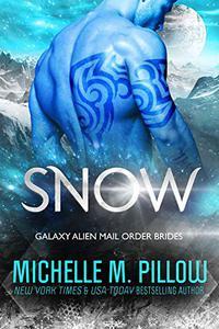Snow: A Qurilixen World Novella: Intergalactic Dating Agency