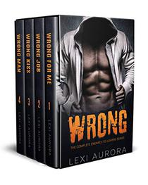 Wrong: The Complete Enemies-to-Lovers Series