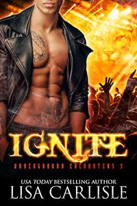 Ignite: (a paranormal shifter / rock star romance)