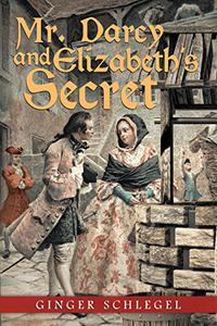 Mr. Darcy and Elizabeth'S Secret