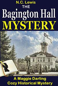 The Bagington Hall Mystery: A fast-paced cozy historical mystery series set in 1920s England with lots of twists and turns