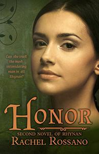 Honor: Second Novel of Rhynan