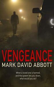 Vengeance: John Hayes #1