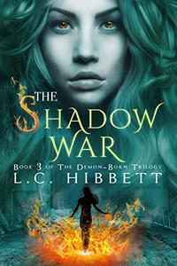 The Shadow War: (Shadow Hall Academy Origins Book 3)
