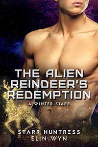 The Alien Reindeer's Redemption