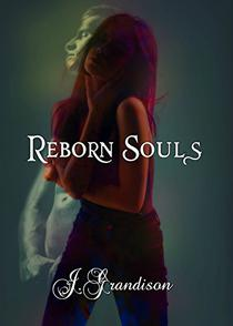 Reborn Souls: Formally The Fixing Souls Series